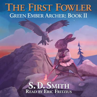 The First Fowler by S. D. Smith audiobook
