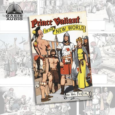 Prince Valiant in the New World by Harold Foster audiobook