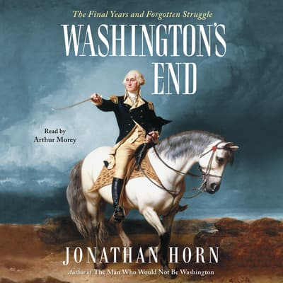 Washington's End by Jonathan Horn audiobook