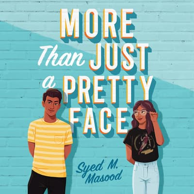 More Than Just a Pretty Face by Syed M. Masood audiobook