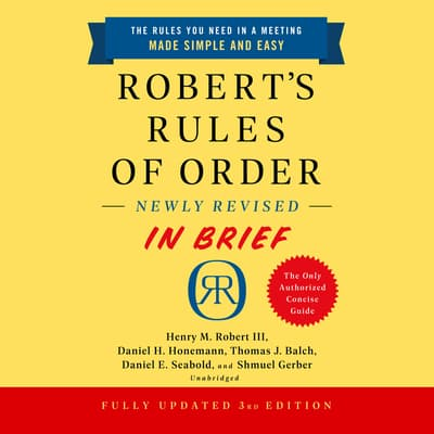 Robert's Rules of Order Newly Revised In Brief, 3rd Edition by Henry M. Robert audiobook