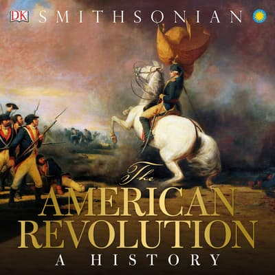 The American Revolution by D K audiobook