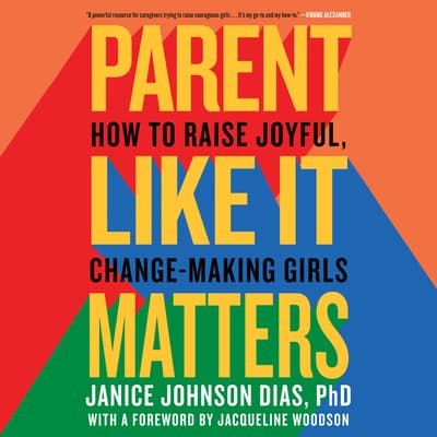 Parent Like It Matters by Janice Johnson Dias audiobook
