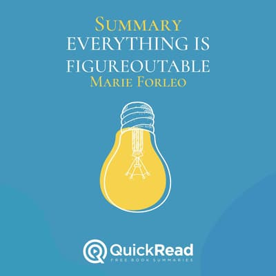 Summary: Everything is Figureoutable by QuickRead  audiobook