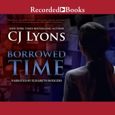 Borrowed Time by C. J. Lyons audiobook