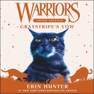 Warriors Super Edition: Graystripe's Vow by Erin Hunter audiobook