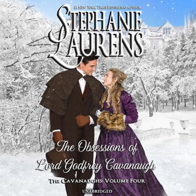 The Obsessions of Lord Godfrey Cavanaugh by Stephanie Laurens audiobook