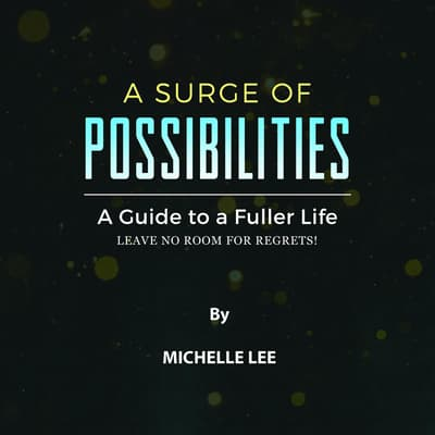 A Surge of Possibilities by Michelle Lee audiobook