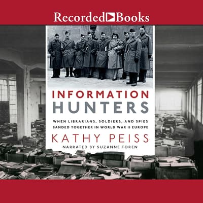 Information Hunters by Kathy Peiss audiobook