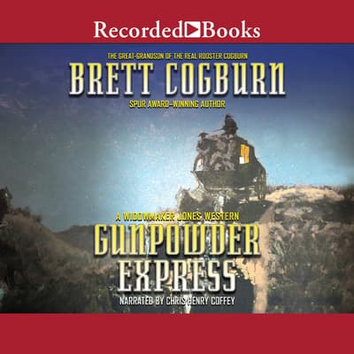 Gunpowder Express by Brett Cogburn audiobook