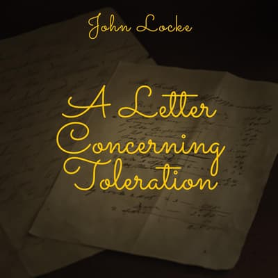 A Letter Concerning Toleration by John Locke audiobook