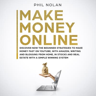 Make Money Online by Phil Nolan audiobook