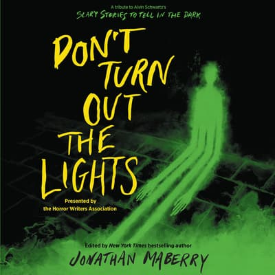 Don't Turn Out the Lights by Tonya Hurley audiobook