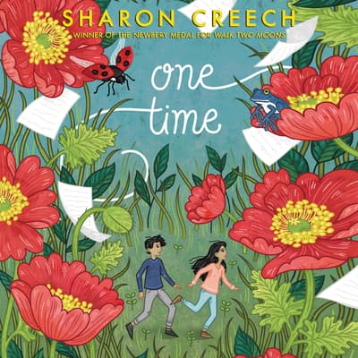 One Time by Sharon Creech audiobook