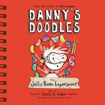 Danny's Doodles: The Jelly Bean Experiment by David A. Adler audiobook