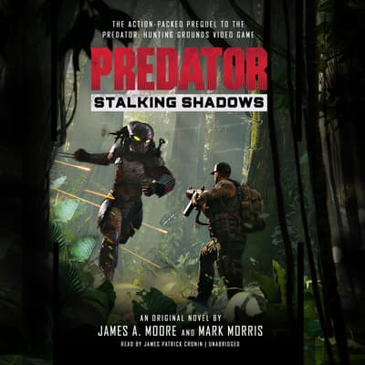Predator: Stalking Shadows by James A. Moore audiobook