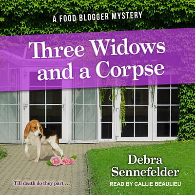 Three Widows and a Corpse by Debra Sennefelder audiobook