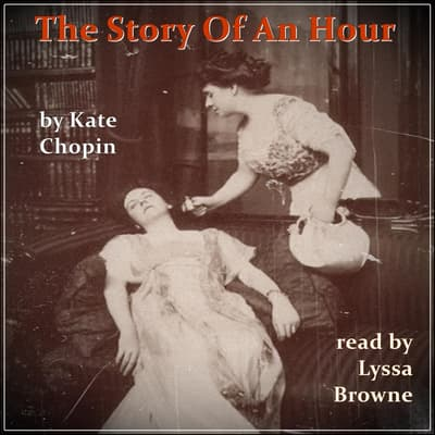 The Story of An Hour by Kate Chopin audiobook