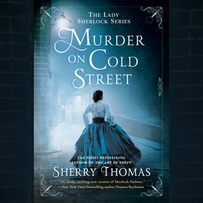 Murder on Cold Street by Sherry Thomas audiobook