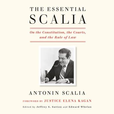 The Essential Scalia by Antonin Scalia audiobook