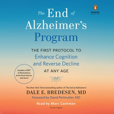 The End of Alzheimer's Program by Dale Bredesen audiobook