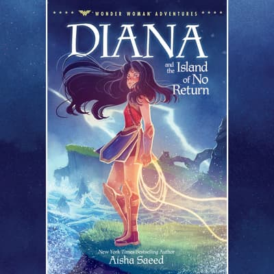 Diana and the Island of No Return by Aisha Saeed audiobook