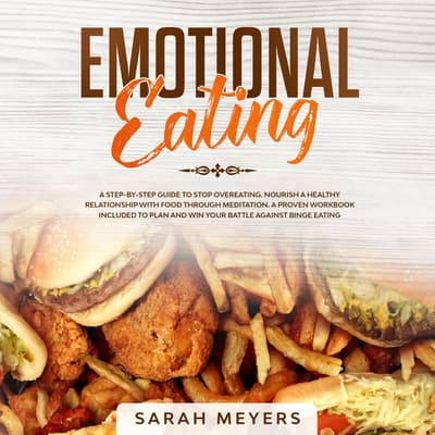 Emotional Eating by Sarah Meyers audiobook