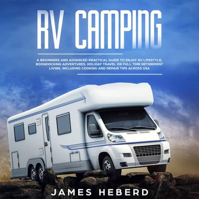 RV Camping by James Heberd audiobook