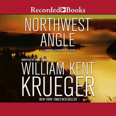 Northwest Angle by William Kent Krueger audiobook