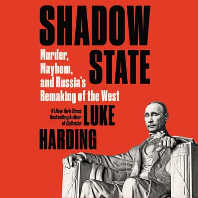 Shadow State by Luke Harding audiobook