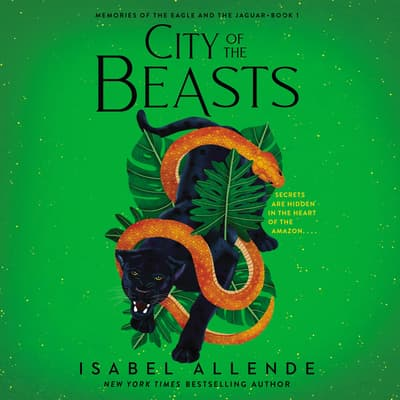 City of the Beasts by Isabel Allende audiobook