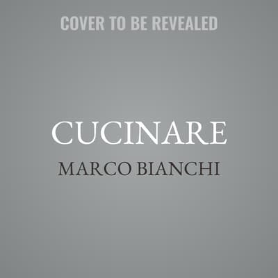Cucinare by Marco Bianchi audiobook