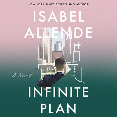The Infinite Plan by Isabel Allende audiobook