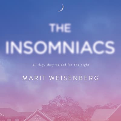 The Insomniacs by Marit Weisenberg audiobook
