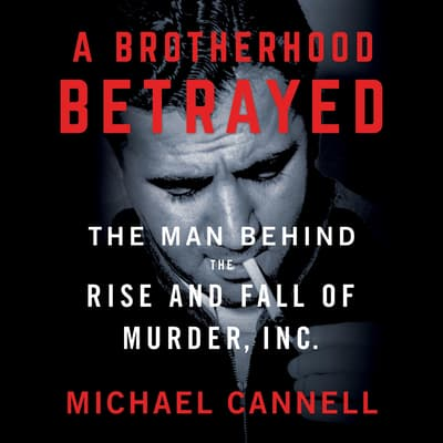A Brotherhood Betrayed by Michael Cannell audiobook