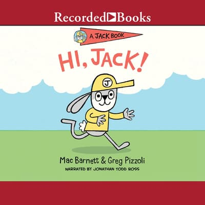 HI, Jack! by Mac Barnett audiobook