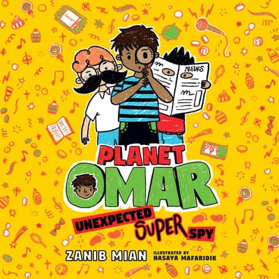 Planet Omar: Unexpected Super Spy by Zanib Mian audiobook
