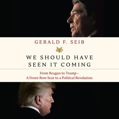 We Should Have Seen It Coming by Gerald F. Seib audiobook