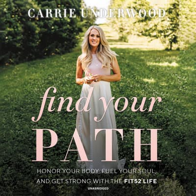 Find Your Path by Carrie Underwood audiobook