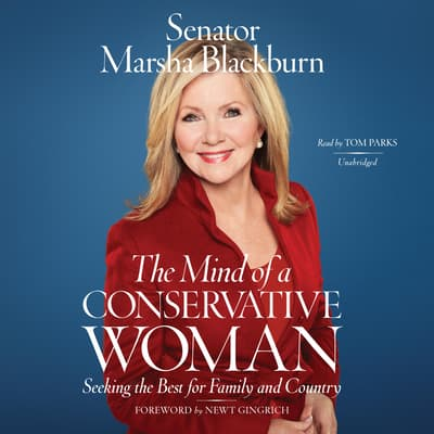 The Mind of a Conservative Woman by Marsha Blackburn audiobook