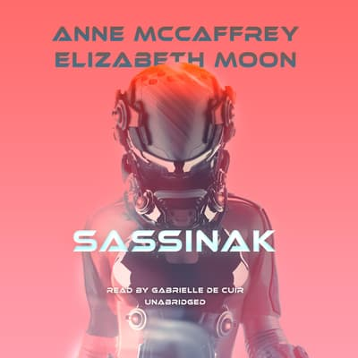 Sassinak by Anne McCaffrey audiobook