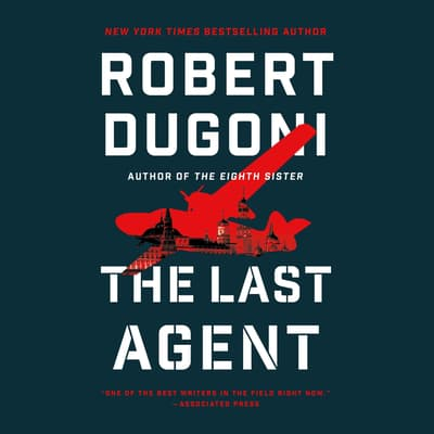 The Last Agent by Robert Dugoni audiobook