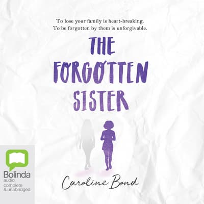 The Forgotten Sister by Caroline Bond audiobook
