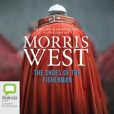 The Shoes of the Fisherman by Morris West audiobook