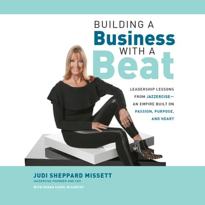 Building a Business with a Beat by Judi Sheppard Missett audiobook