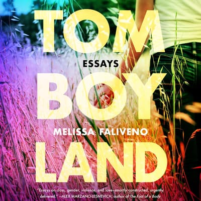 Tomboyland by Melissa Faliveno audiobook