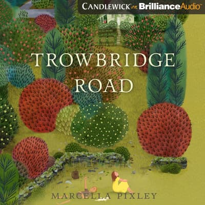 Trowbridge Road by Marcella Pixley audiobook