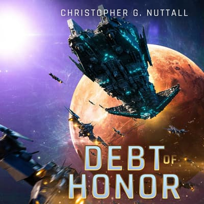 Debt of Honor by Christopher G. Nuttall audiobook