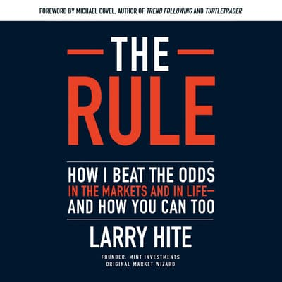 The Rule by Larry Hite audiobook