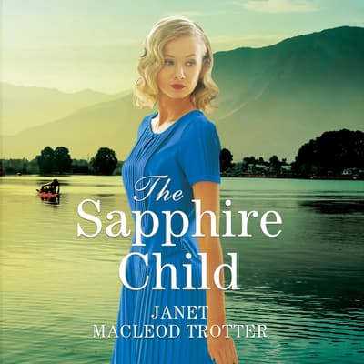 The Sapphire Child by Janet MacLeod Trotter audiobook